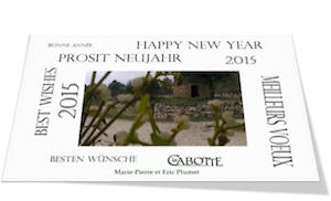 Wishes from Domaine la Cabotte Mondragon France