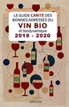 The 2019-20 Guide Carité of good addresses for organic and biodynamic wines