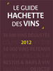 Guide Hachette 2012 Wine Guide